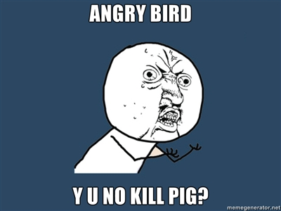 Angry Birds Frustration