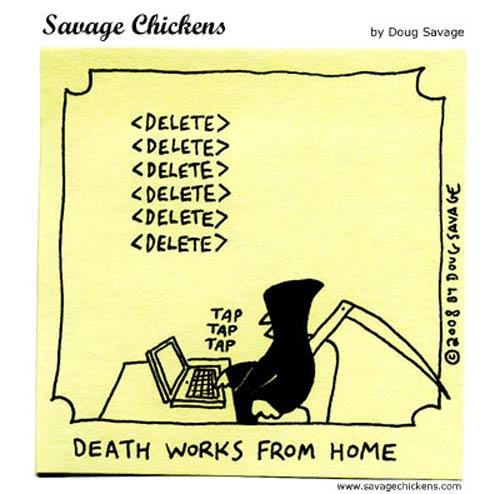 The Grim Reaper telecommutes