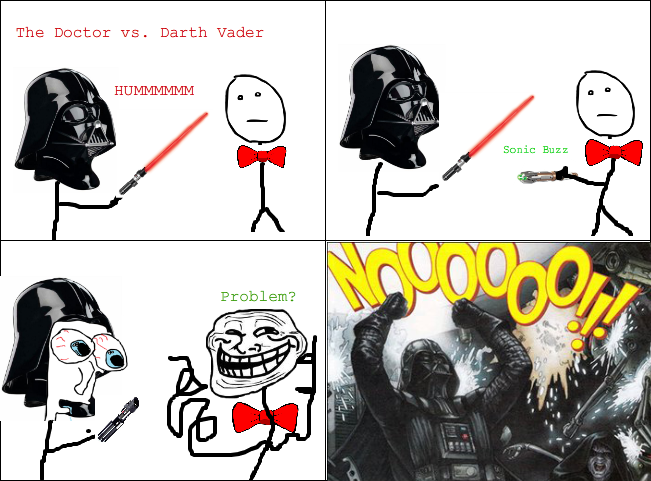 Darth Vader vs Doctor Who Rage Comic