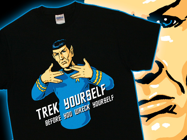 Spock Trek Yourself T-shirt from TShirtBordello