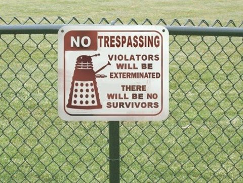 Doctor Who No Trespassing Sign